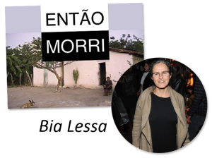 entao-morri_2016_bia-lessa